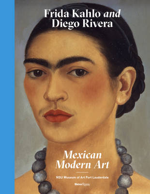 Frida Kahlo and Diego Rivera: Mexican Modernism