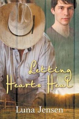 Letting Hearts Heal - Jensen, Luna