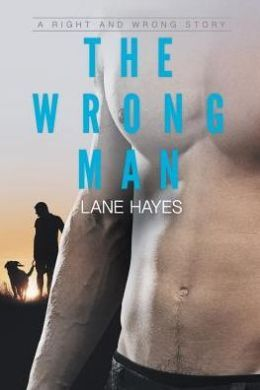 The Wrong Man (A Right & Wrong Story)