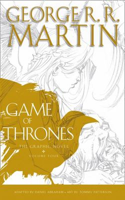 A Game of Thrones Graphic Novel Vol. 4