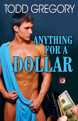 Anything for a Dollar - Gregory, Todd