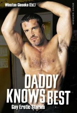 Daddy Knows Best: Gay Erotic Fiction