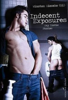 Indecent Exposure: Gay Erotic Stories -