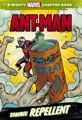 Marvel Ant Man Zombie Repellent Chapter Book