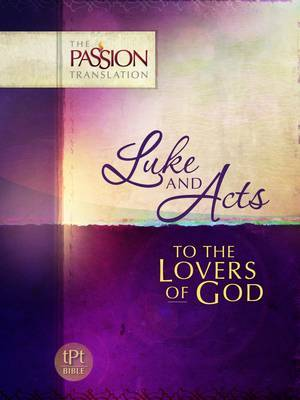 Book of Acts: To the Lovers of God