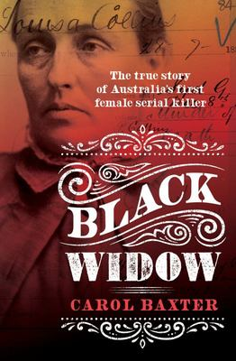 Black Widow: The True Story of Australia's First Female Serial Killer