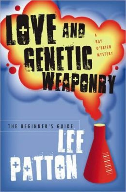 Love and Genetic Weaponry — The Beginner's Guide: A Novel
