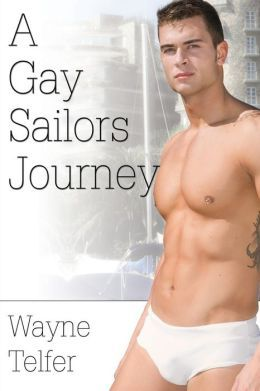 A Gay Sailor's Journey