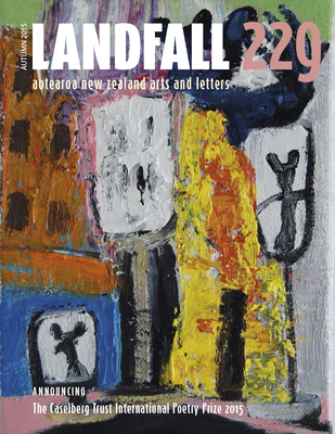 Landfall 229; Autumn 2015