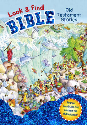 Look and Find Bible: Old Testament Stories