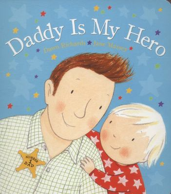 Daddy is My Hero (Board)