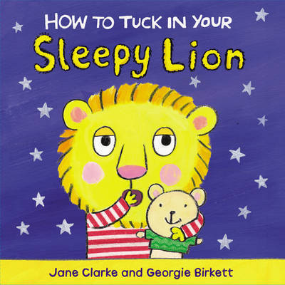 How to Tuck in Your Sleepy Lion (Board)
