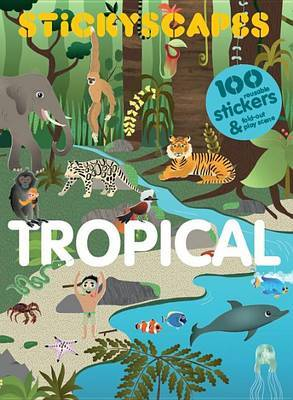 Stickyscapes Tropical Adventures