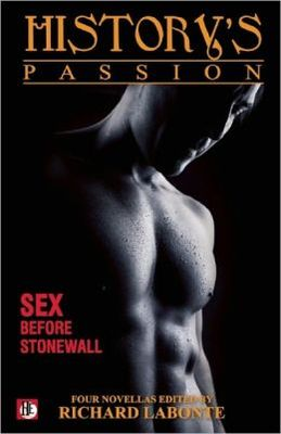 History's Passion: Sex Before Stonewall