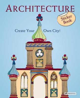 Architecture: Create Your Own City! Sticker Book