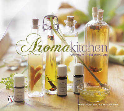 Aroma Kitchen: Cooking with Essential Oils