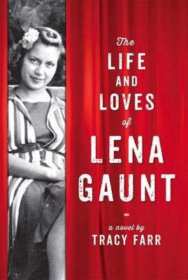 The Life and Loves of Lena Gaunt