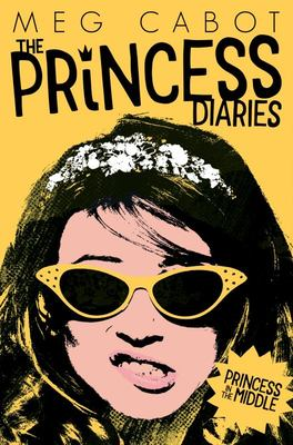 Princess in the Middle (The Princess Diaries #3)