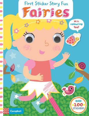 First Sticker Story Fun: Fairies: A First Sticker Actvity Book for Young Children