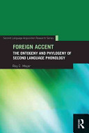 Foreign AccentThe Ontogeny and Phylogeny of Second Language Phonology