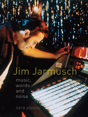 Jim Jarmusch - Music, Words and Noise