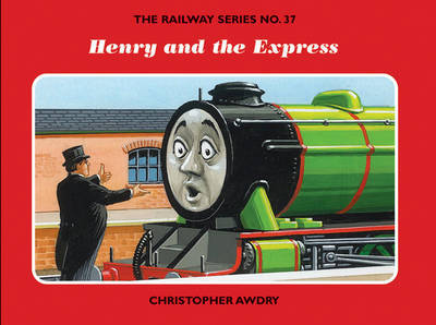 The Railway Series No. 37: Henry and the Express