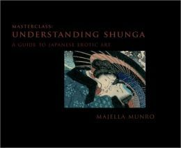 Understanding Shunga: A Guide to Japanese Erotic Art