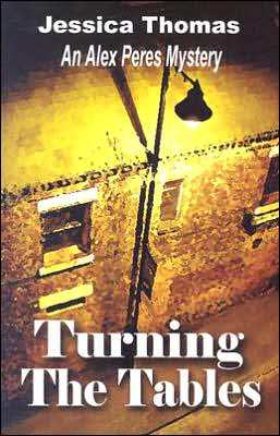 Turning the Tables: An Alex Peres Mystery (#2)
