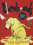 Blamehounds (Little Gems IA 5-8)