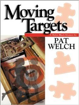 Moving Targets (A Helen Black Mystery #8)