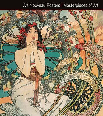 Art Nouveau Posters. Masterpieces of Art