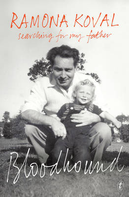 Bloodhound: Searching for My Father