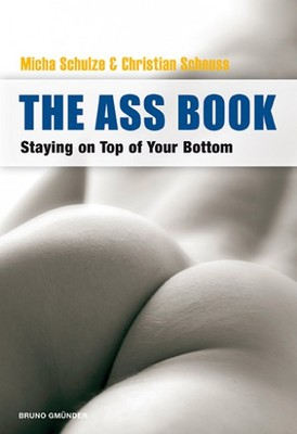Ass Book: Staying on Top of Your Bottom