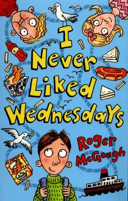 I Never Liked Wednesdays (Dyslexia Friendly)