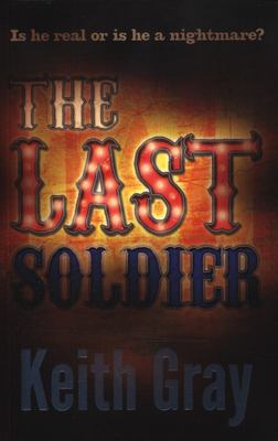 The Last Soldier (RA 8+ IA Teen 13+)