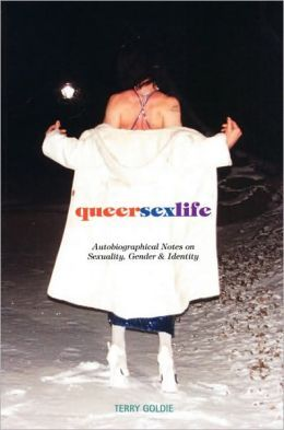 queersexlife: Autobiographical Notes on