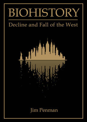 Biohistory: the End of the West