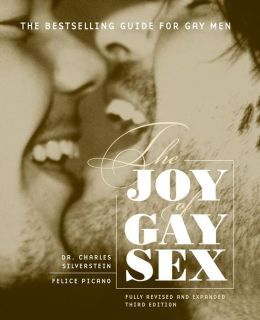 Joy of Gay Sex: Fully Revised and Expanded Third Edition