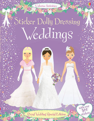 Weddings (Usborne Sticker Dolly Dressing)