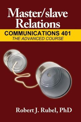 Master/Slave Relations: Communications 401