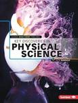 Key Discoveries in Physical Science