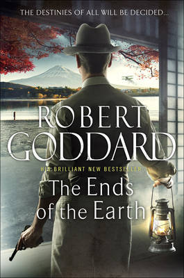 The Ends of the Earth (Wide World Trilogy - James Maxted #3)