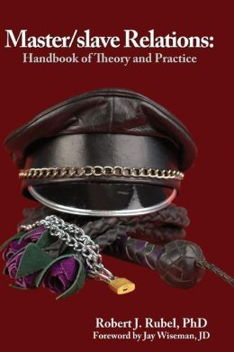 Master/Slave Relations: Handbook of Theory and Practice
