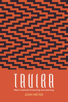 Tauira : Maori Methods of Learning and Teaching