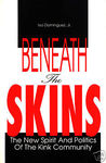 Beneath the Skins: The New spirit & Poli