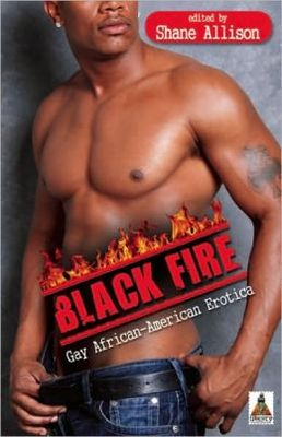 Black Fire: Gay African-American Erotica