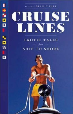 Cruise Lines: Erotic Tales from Ship to Shore