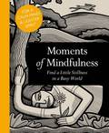 Moments of Mindfulness - Mini Edition
