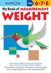 My Book of Measurement: Weight (Kumon)