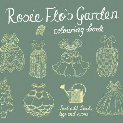 Rosie Flo's Garden Colouring Book